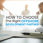 tips to choose right offshore development partner